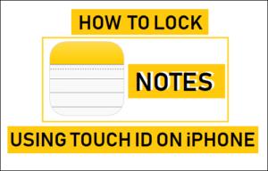 Cómo bloquear notas en el iPhone usando Touch ID