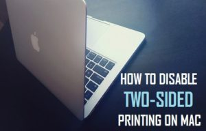Cómo desactivar la impresión a doble cara en Mac