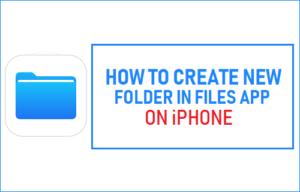 Cómo crear una nueva carpeta en Files App en el iPhone