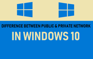 Diferencia entre redes públicas y privadas en Windows 10