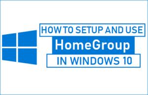 Cómo configurar y usar el Grupo Hogar en Windows 10