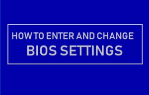 Cómo entrar y cambiar los ajustes de la BIOS