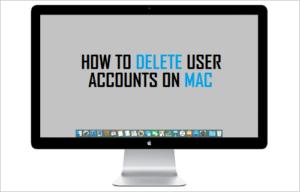 Cómo eliminar cuentas de usuario en Mac