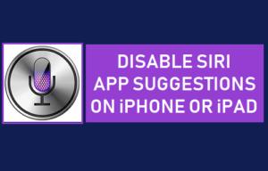 Desactivar las sugerencias de la aplicación Siri en iPhone o iPad