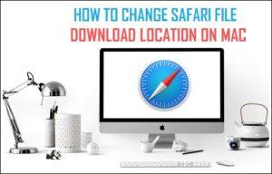 Cómo cambiar la ubicación de descarga de archivos de Safari en Mac