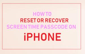 Cómo restablecer o recuperar la contraseña de tiempo de pantalla en el iPhone