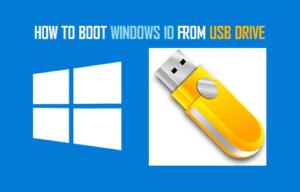Cómo arrancar Windows 10 desde una unidad USB