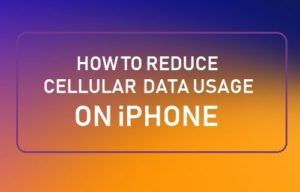 Cómo reducir el uso de datos celulares en el iPhone