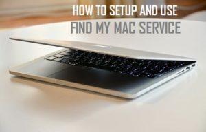 Cómo configurar y utilizar Find My Mac Service