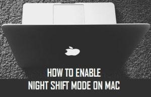 Cómo activar el modo Turno Nocturno en Mac