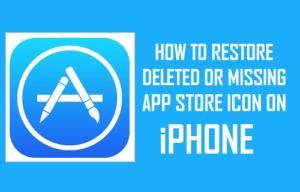 Cómo restaurar el icono de App Store eliminado o desaparecido en el iPhone
