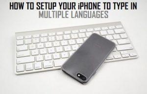 Cómo configurar el iPhone para que escriba en varios idiomas
