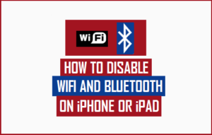 Cómo deshabilitar WiFi y Bluetooth en iPhone o iPad