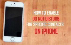 Cómo activar No Molestar para Contactos Específicos en el iPhone