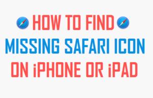 Cómo encontrar el ícono de Safari que falta en el iPhone o iPad