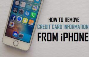 Cómo quitar la información de la tarjeta de crédito del iPhone