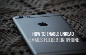 Cómo habilitar la carpeta de correos electrónicos no leídos en el iPhone
