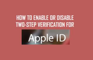 Cómo activar o desactivar la verificación de dos pasos para el ID de Apple