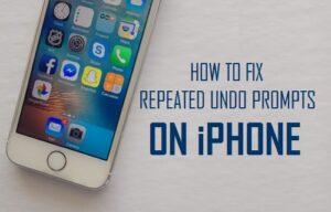 Cómo corregir los avisos de deshacer repetidos en el iPhone