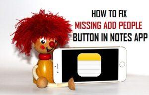 Cómo corregir la falta de botón Agregar personas en Notes App