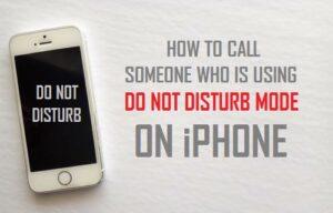 Cómo llamar a alguien que está usando el modo No molestar en el iPhone