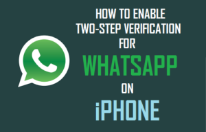 Cómo habilitar la verificación de dos pasos para WhatsApp en iPhone