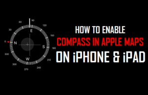 Cómo activar Compass en Apple Maps en iPhone y iPad