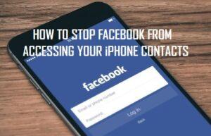 Cómo evitar que Facebook acceda a tus contactos de iPhone