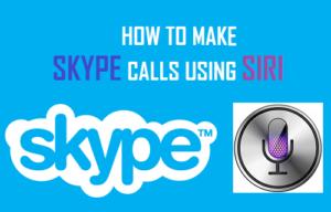 Cómo hacer llamadas de Skype usando Siri
