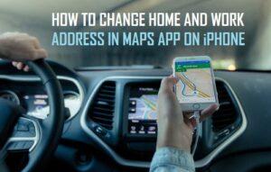 Cómo cambiar la dirección de casa y del trabajo en Maps App On iPhone