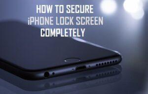 Cómo proteger completamente la pantalla de bloqueo del iPhone