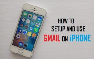 Cómo configurar y utilizar Gmail en iPhone