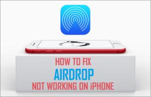 Cómo reparar el AirDrop que no funciona en el iPhone