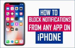 Cómo bloquear las notificaciones de cualquier aplicación en el iPhone