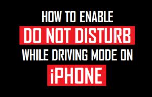 Cómo activar No molestar durante el modo de conducción en el iPhone