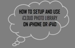 Cómo configurar y utilizar la biblioteca de fotos de iCloud en iPhone o iPad