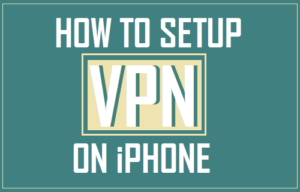 Cómo configurar VPN en iPhone